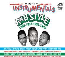 Mighty Instrumentals R&B Style 1956-1957-1958-1959, 8 CDs