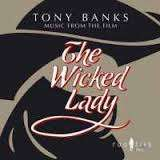 Tony Banks (geb. 1950): Filmmusik: The Wicked Lady, CD