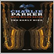 Miles Davis & Charlie Parker: Charlie Parker With Miles Davis - The Early Bird (180g), LP
