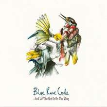 Blue Rose Code: And Lo! The Bird Is On The Win, CD