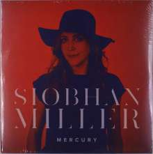Siobhan Miller: Mercury (Limited-Edition) (Colored Vinyl), LP