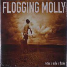 Flogging Molly: Within A Mile Of Home (15th Anniversary), LP