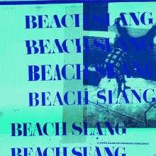 Beach Slang: A Loud Bash Of Teenage Feelings, LP