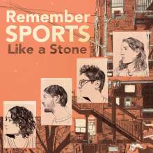 Remember Sports: Like A Stone (Limited Edition) (Translucent Orange Vinyl), LP
