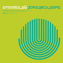 Stereolab: Dots & Loops (remastered) (Expanded Edition), 3 LPs
