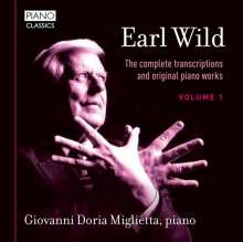 Earl Wild (1915-2010): Sämtliche Transkriptionen & Klavierwerke Vol.1, CD