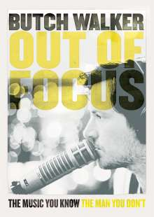 Butch Walker: Out Of Focus: The Music You Know, The Man You Don't, DVD