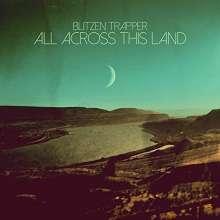 Blitzen Trapper: All Across This Land (DigiSLEEVE), CD