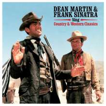 Dean Martin & Frank Sinatra: Sing Country & Western Classics (180g), LP