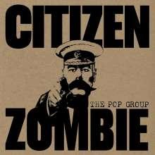 The Pop Group: Citizen Zombie, CD