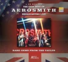 Aerosmith: Rare Gems From The Vaults: Broadcasting Live, 4 CDs