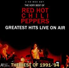 Red Hot Chili Peppers: Greatest Hits Live On Air 1991-94, 2 CDs