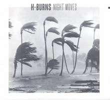 H-Burns: Night Moves, CD