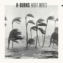 H-Burns: Night Moves (LP + CD), 1 LP und 1 CD