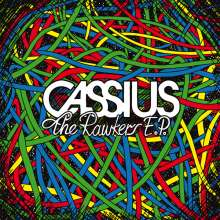 Cassius: The Rawkers EP, LP