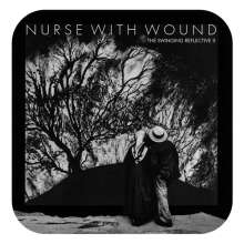 Nurse With Wound: The Swinging Reflective II, 2 CDs