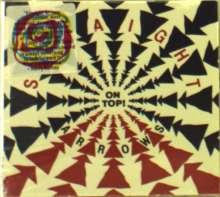 Straight Arrows: On Top, CD