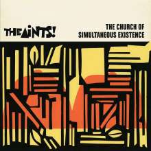 The Aints!: The Church Of Simoultaneous Existence, 2 CDs