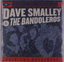 Dave Smalley & The Bandoleros: Join The Outsiders (Clear W/ Blue Splatter Vinyl), LP