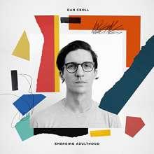 Dan Croll: Emerging Adulthood, CD