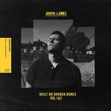 Joseph J. Jones: Built On Broken Bones Vol. 1 & 2, CD