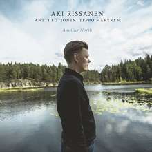Aki Rissanen (geb. 1980): Another North, CD