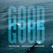 Dave Holland, Zakir Hussein & Chris Potter: Good Hope, CD