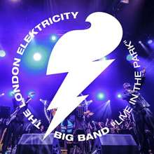 The London Elektricity Big Band: Live In The Park 2016, CD