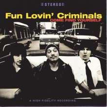 Fun Lovin' Criminals: Come Find Yourself, CD