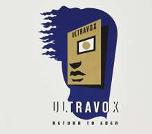 Ultravox: Return To Eden: Live At The Roundhouse, London, 2 CDs
