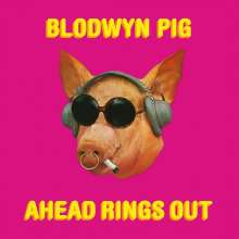 Blodwyn Pig: Ahead Rings Out (remastered), LP