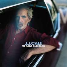 J.J. Cale: To Tulsa And Back (180g), 2 LPs