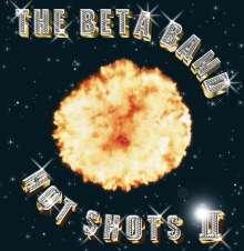 The Beta Band: Hot Shots II, CD