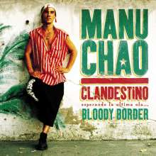 """Manu Chao: Clandestino / Bloody Border (remastered) (180g) + 10"""" in Blue Vinyl (Limited-Edition), 4 LPs"""