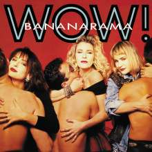 Bananarama: Wow! (Limited-Edition) (Red Vinyl), 1 LP und 1 CD