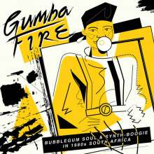 Gumba Fire: Bubblegum Soul & Synth-Boogie - In 1980s South Africa, CD