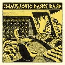 The Mauskovic Dance Band: The Mauskovic Dance Band, LP