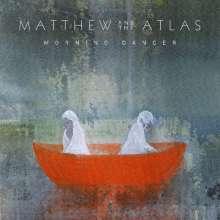 Matthew & The Atlas: Morning Dancer, CD