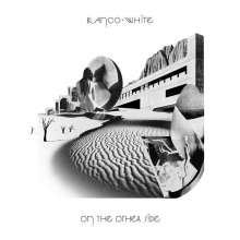Blanco White: On The Other Side (Limited Edition) (White Vinyl), 2 LPs