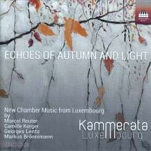 Kammerata Luxembourg - Echoes of Autumn and Light, CD