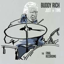 Buddy Rich (1917-1987): Just In Time: The Final Recording - Live At Ronnie Scott's 19th And 20th November 1986, CD