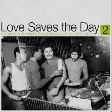 Love Saves The Day: A History Of American Dance Music Culture 1970-1979 Part 2, 2 LPs