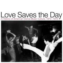 Love Saves The Day: A History Of American Dance Music Culture 1970 - 1979, 2 CDs
