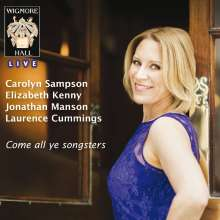 Carolyn Sampson - Come all ye songsters, CD