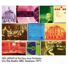 Neil Ardley (1937-2004): On The Radio: BBC Sessions 1971, CD
