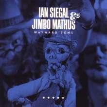 Ian Siegal & Jimbo Mathus: Wayward Sons, CD