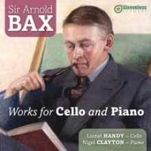 Arnold Bax (1883-1953): Werke für Cello & Klavier, CD