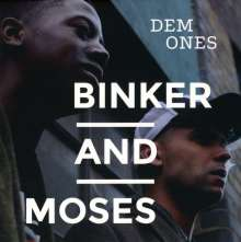 Binker & Moses: Dem Ones, CD
