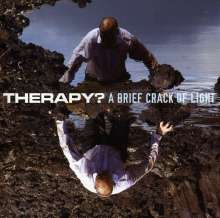 Therapy?: A Brief Crack Of Light, CD