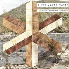 Sleepmakeswaves: And So We Destroyed Everything, 2 CDs